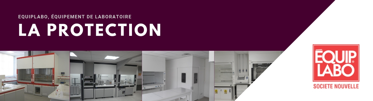 Protection laboratoire